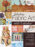 Fabulous Fabric Art With Lutradur®