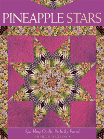 Pineapple Stars: Sparkling Quilts, Perfectly Pieced