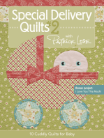 Special Delivery Quilts #2 with Patrick Lose: 10 Cuddly Quilts for Baby