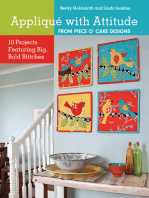 Applique with Attitude from Piece O'Cake Designs: 10 Projects Featuring Big, Bold Stitches