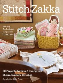 Stitch Zakka: 22 Projects to Sew & Embellish - 25 Embroidery Stitches