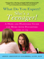 What Do You Expect? She's a Teenager!