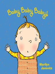 Baby Baby Baby!