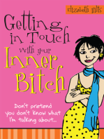 Getting in Touch with Your Inner Bitch