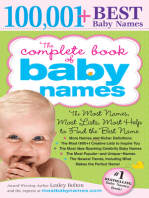 Complete Book of Baby Names: The Most Names (100,001+), Most Unique Names, Most Idea-Generating Lists (600+) and the Most Help to Find the Perfect Name