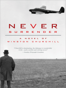 Never Surrender: A Novel of Winston Churchill