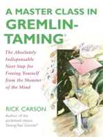 A Master Class in Gremlin-Taming(R)