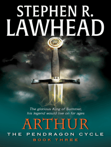 Arthur: Book Three of the Pendragon Cycle