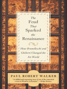 The Feud That Sparked the Renaissance: The Feud That Sparked The Renaissance