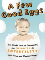 A Few Good Eggs