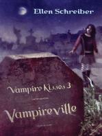 Vampire Kisses 3: Vampireville
