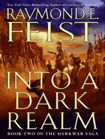 Into a Dark Realm: Book Two of the Darkwar Saga
