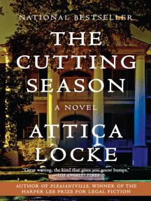 The Cutting Season: A Novel