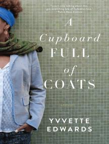 A Cupboard Full of Coats: A Novel