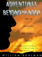 Adventures Beyond the Body