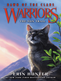 The Sun Trail: Warriors: Dawn of the Clans #1