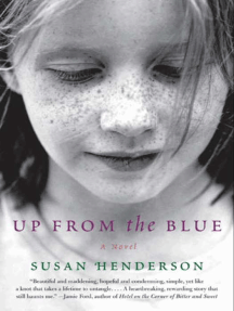 Up from the Blue: A Novel
