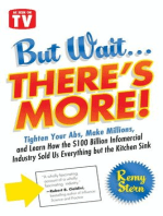 But Wait ... There's More!: Tighten Your Abs, Make Millions, and Learn How the $100 Billion Infomercial Industry Sold Us Everything But the Kitchen Sink