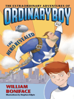 The Extraordinary Adventures of Ordinary Boy, Book 1