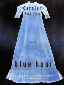 Blue Hour: Poems