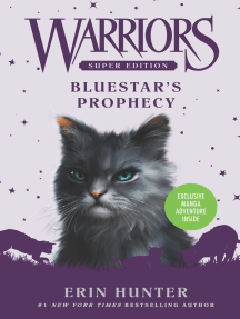 Bluestar's Prophecy: Warriors Super Edition