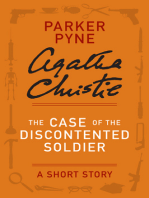 The Case of the Discontented Soldier