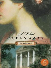 A Silent Ocean Away: Colette's Dominion
