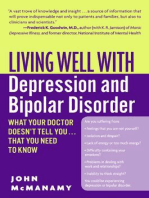 Living Well with Depression and Bipolar Disorder: What Your Doctor Doesn't Tell You...That You Need to Know