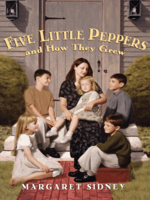 Five Little Peppers and How They Grew Complete Text