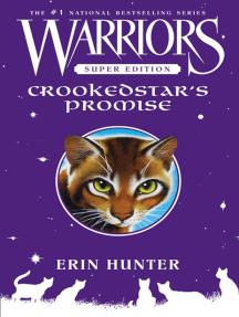Crookedstar's Promise: Warriors Super Edition