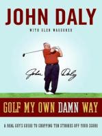 Golf My Own Damn Way