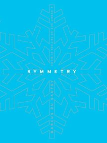 Symmetry: A Mathematical Journey