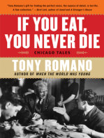 If You Eat, You Never Die: Chicago Tales