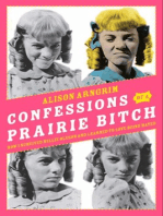 Confessions of a Prairie Bitch