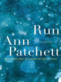 Read Run Online By Ann Patchett Books