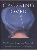 Crossing Over: One Woman's Escape from Amish Life