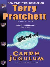 Carpe Jugulum: A Novel of Discworld