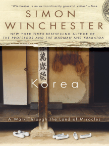 Korea: A Walk Through the Land of Miracles