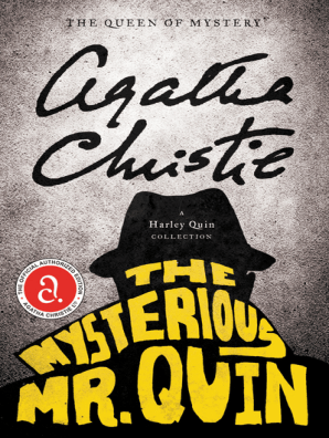 The Mysterious Mr  Quin by Agatha Christie - Read Online