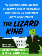 The Lizard King: The Shocking Inside Account of Obama's True Intergalactic Ambitions by an Anonymous White House Staffer