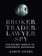 Broker, Trader, Lawyer, Spy