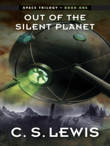 Out of the Silent Planet: (Space Trilogy, Book One)