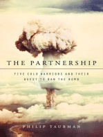 The Partnership: Five Cold Warriors and Their Quest to Ban the Bomb