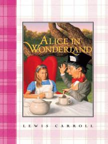 Alice in Wonderland Complete Text