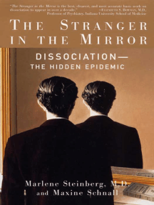 The Stranger in the Mirror: The Hidden Epidemic