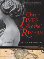 Our Lives Are the Rivers