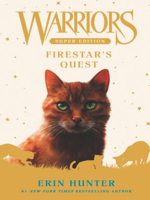 Firestar's Quest by Erin Hunter - Read Online