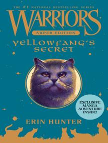 Yellowfang's Secret: Warriors Super Edition