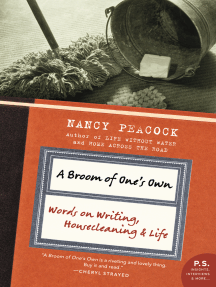 A Broom of One's Own: Essays on Housecleaning and the Writing