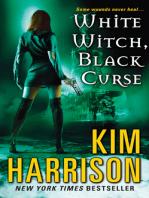 White Witch, Black Curse